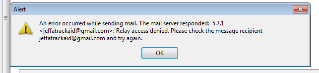 Server rejects the email with relay denied. This likely means SMTP authentication is not enabled.