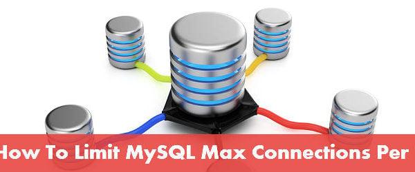 mysql max connections per user
