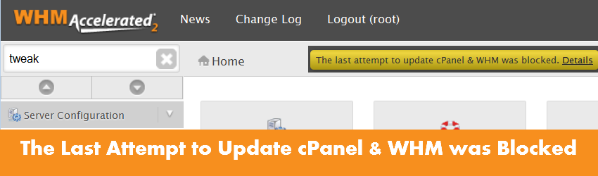 The Last Attempt to Update cPanel & WHM was Blocked