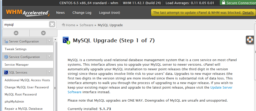 WHM's MySQL upgrade screen.  Always check your applications can use a newer version of MySQL before updating.